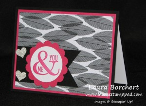 You & Me, www.LaurasStampPad.com