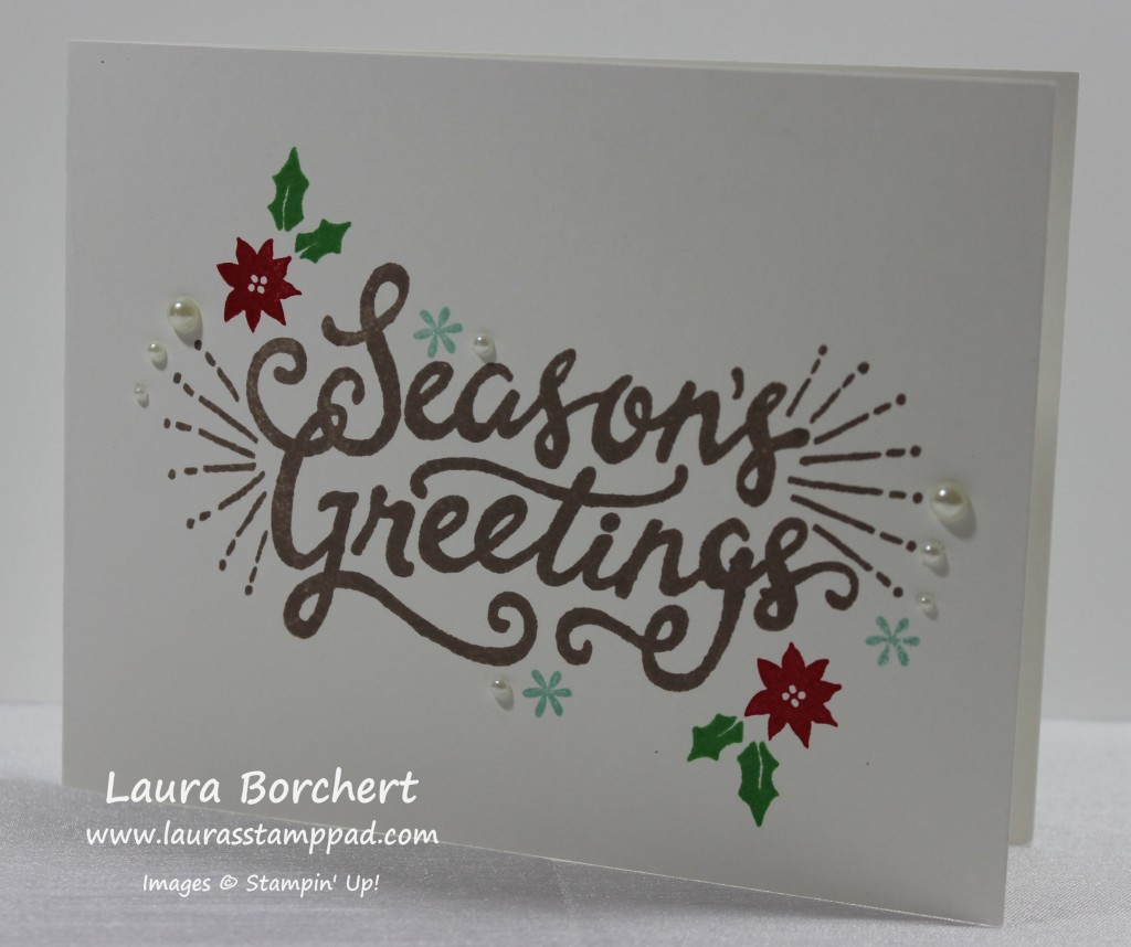 Seasons Greetings, www.LaurasStampPad.com