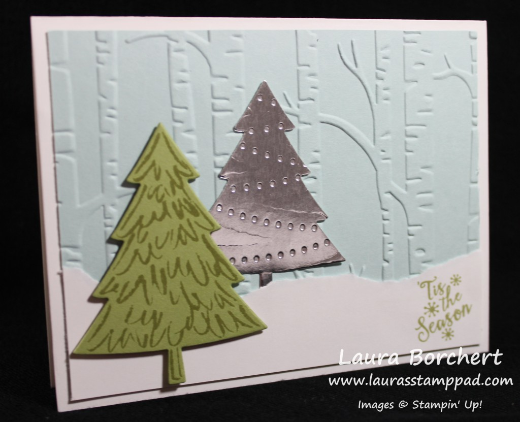 Perfect Pines, www.LaurasStampPad.com