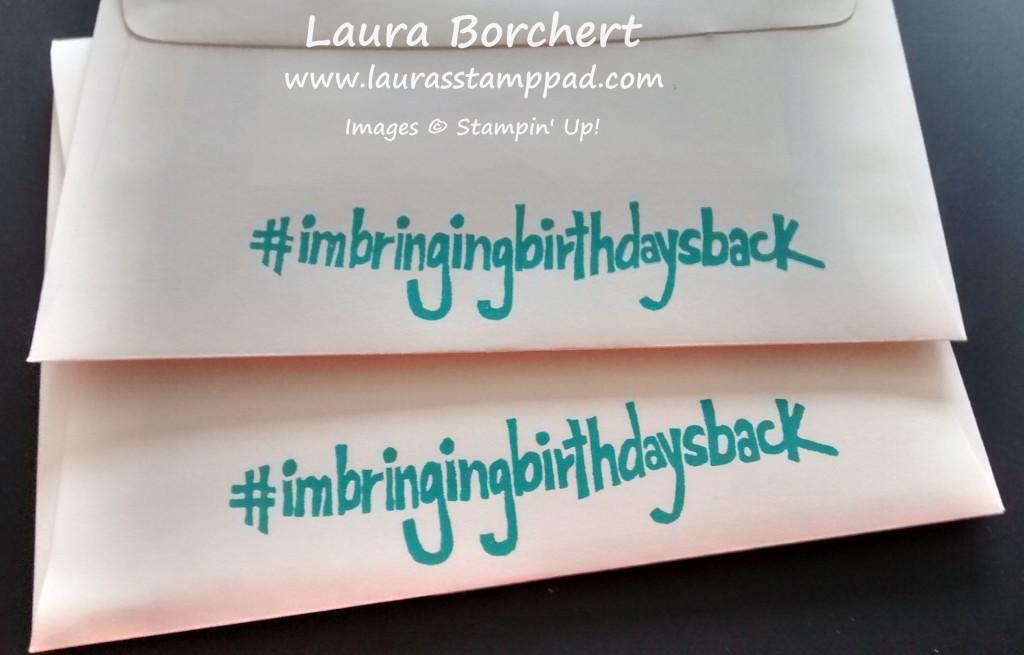 #imbringingbirthdaysback, www.LaurasStampPad.com