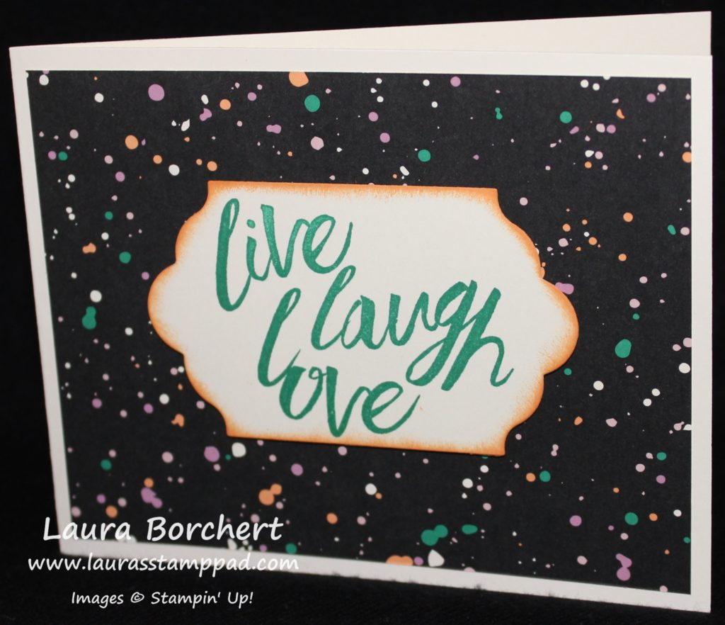 Live Laugh Love, www.LaurasStampPad.com