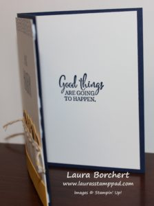 Good Things Are Going To Happen, www.LaurasStampPad.com