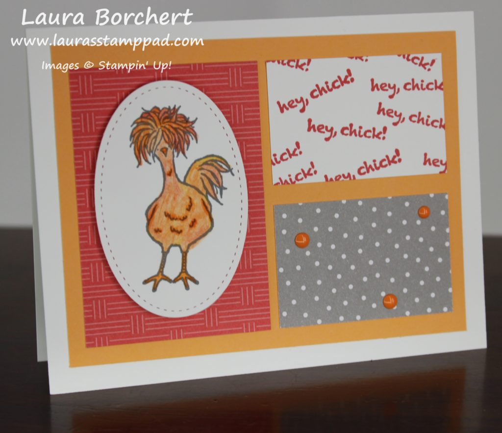Hey Chick, www.LaurasStampPad.com