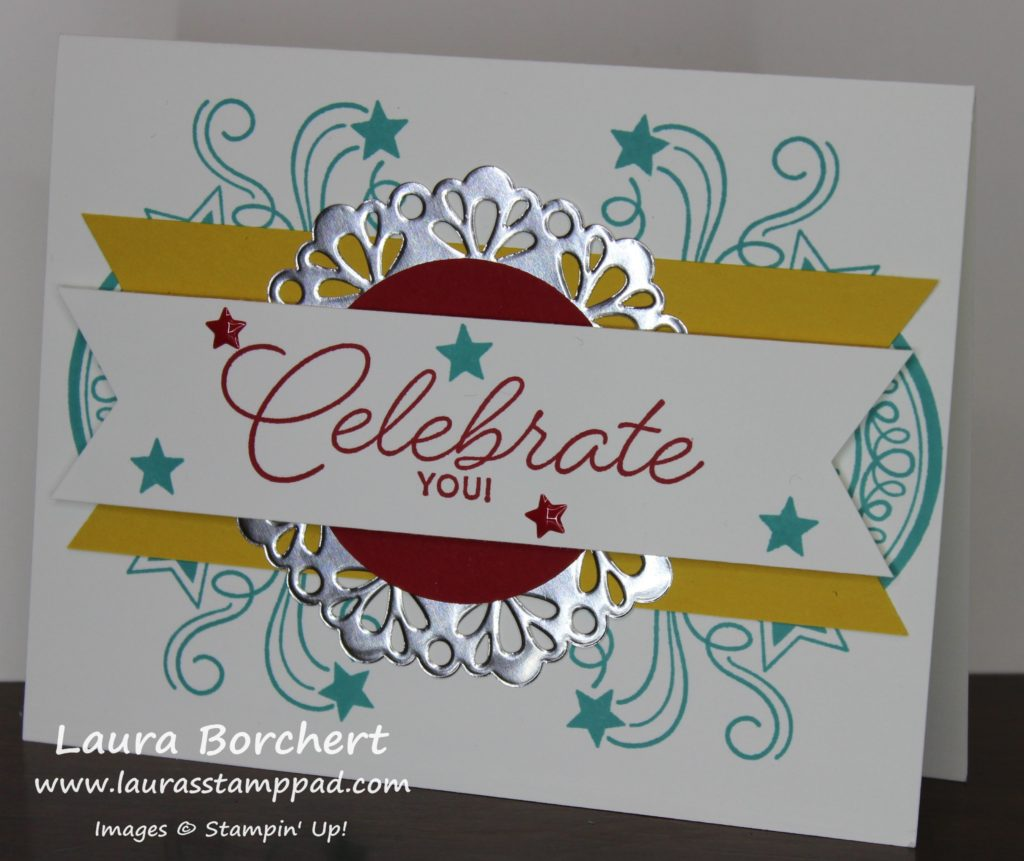 Celebrate You, www.LaurasStampPad.com