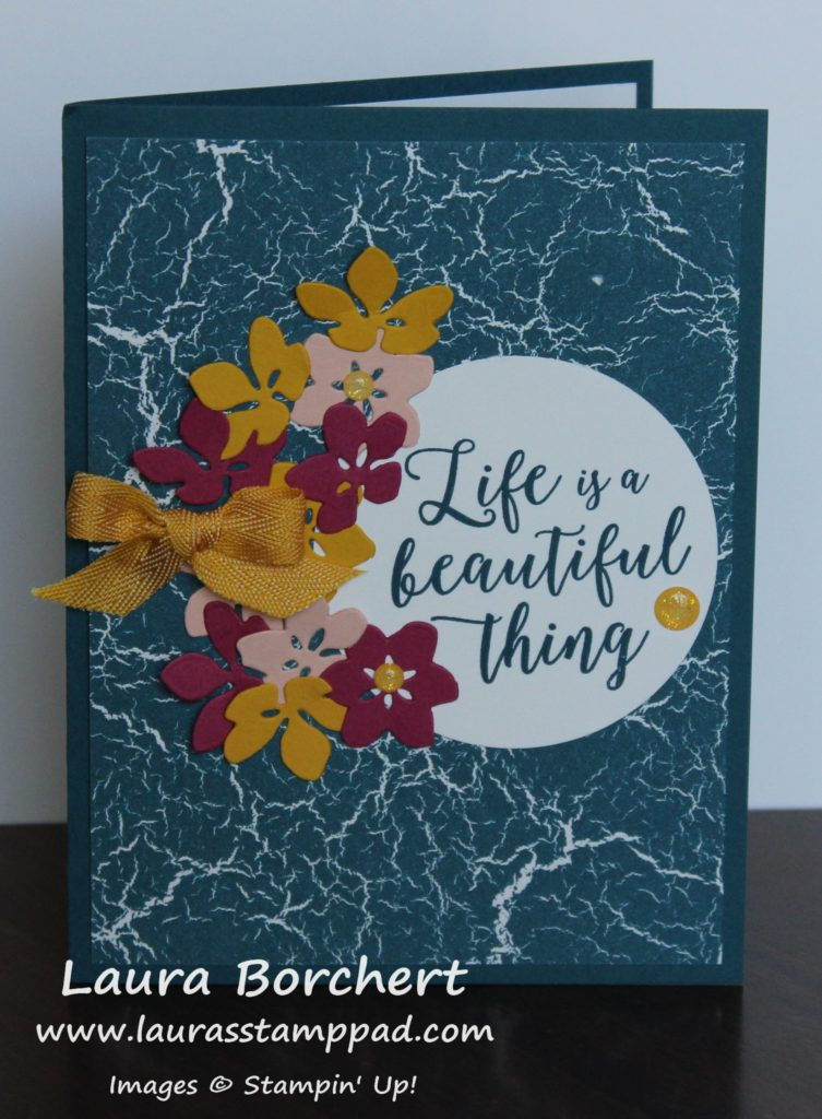 Life is a beautiful thing, www.LaurasStampPad.com