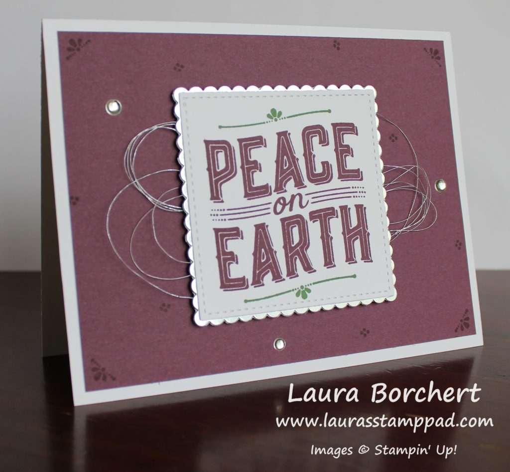 Peace on Earth, www.LaurasStampPad.com