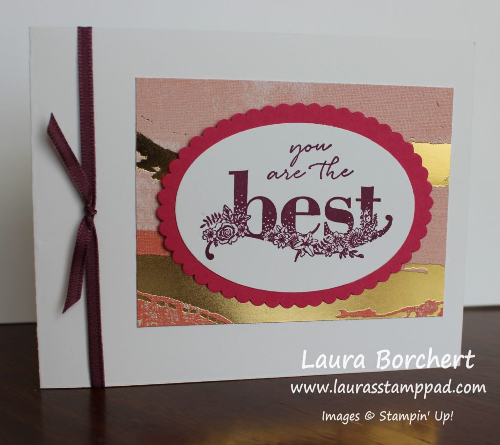 You Are The Best, www.LaurasStampPad.com