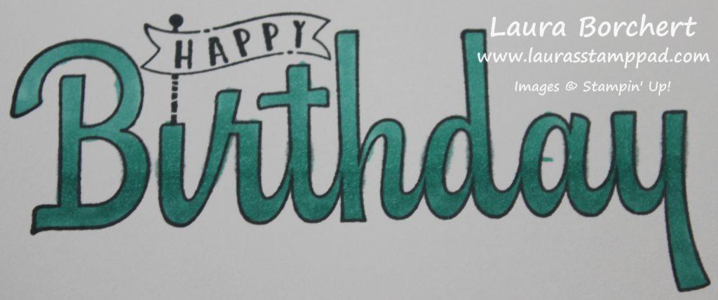 Half Ombre Birthday, www.LaurasStampPad.com