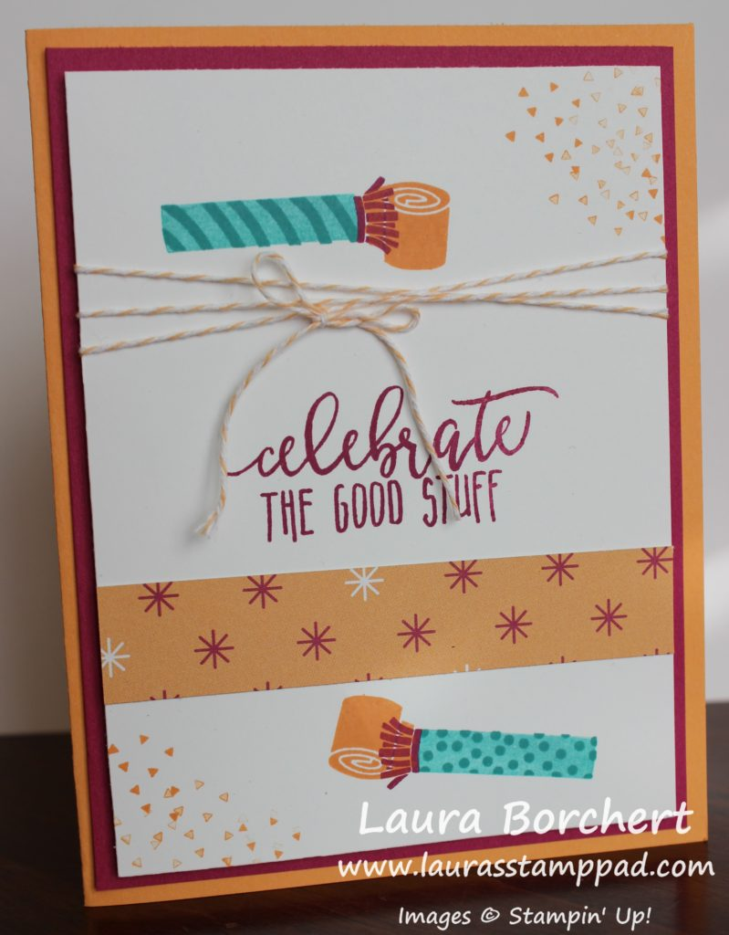 Celebrate the Good Stuff, www.LaurasStampPad.com