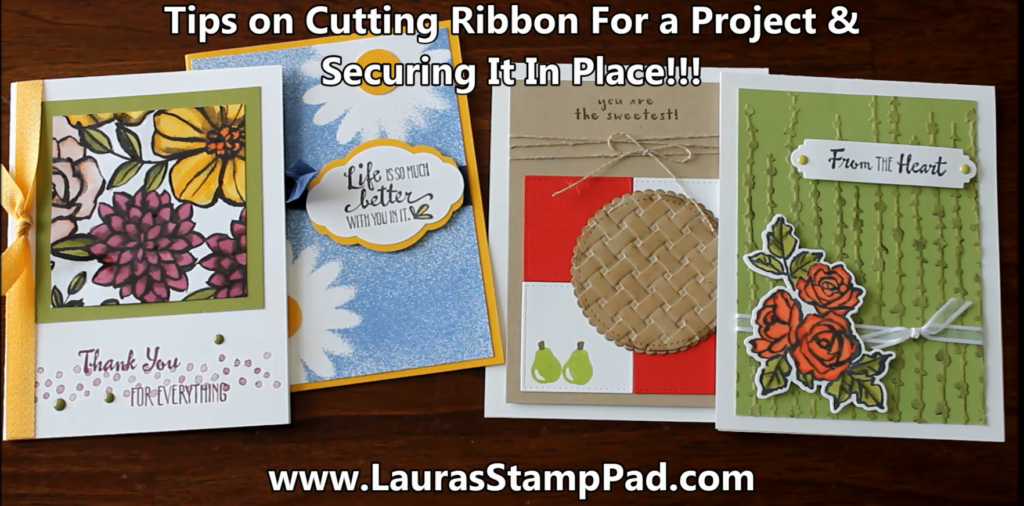 Tips on Cutting, Tying, & Securing Ribbon, www.LaurasStampPad.com
