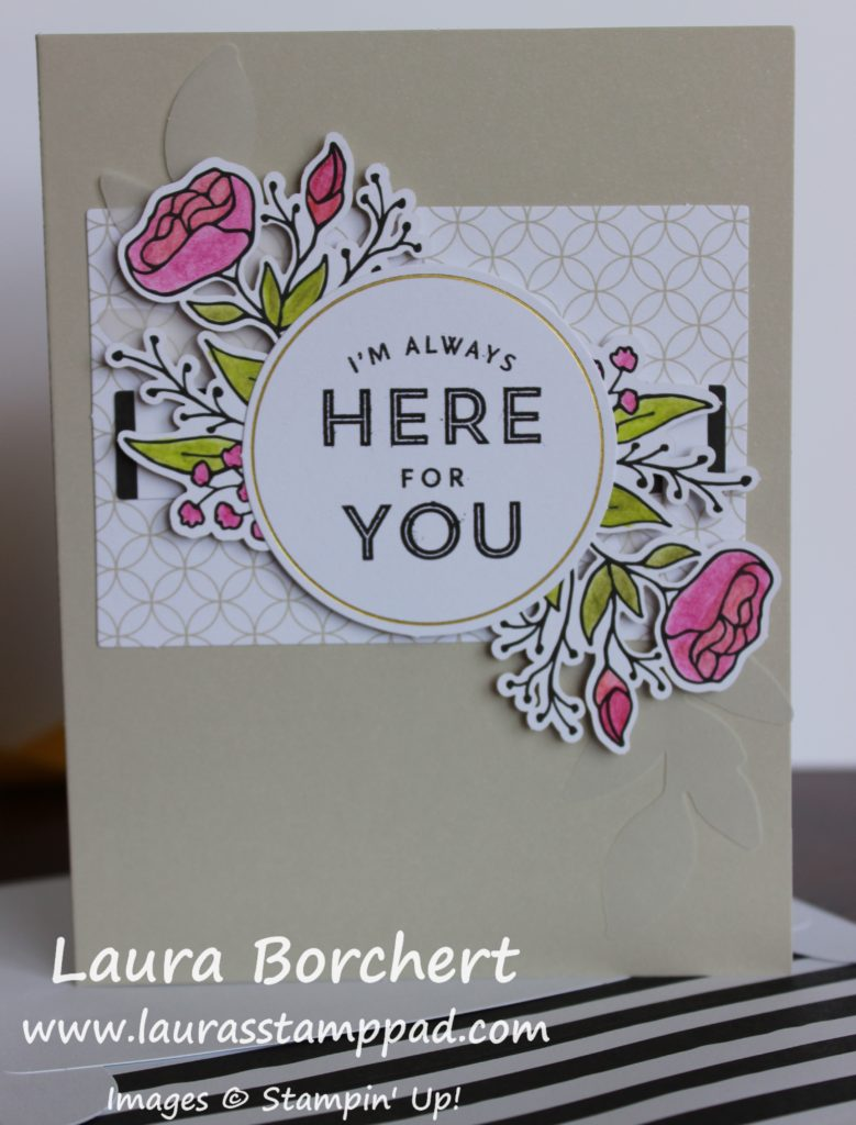 Always Here For You, www.LaurasStampPad.com