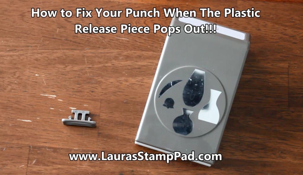 Fixing Your Broken Punch, www.LaurasStampPad.com