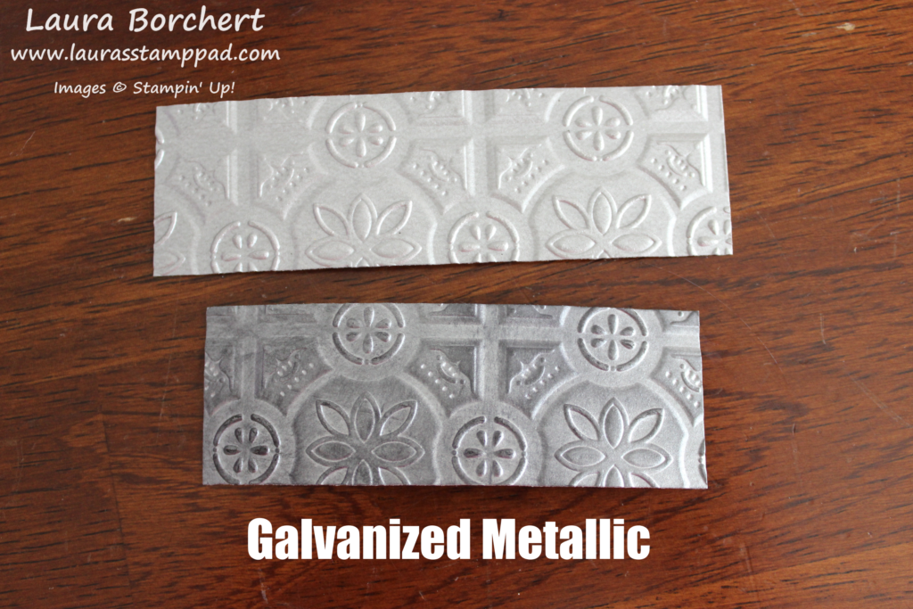 Galvanized Metallic, www.LaurasStampPad.com
