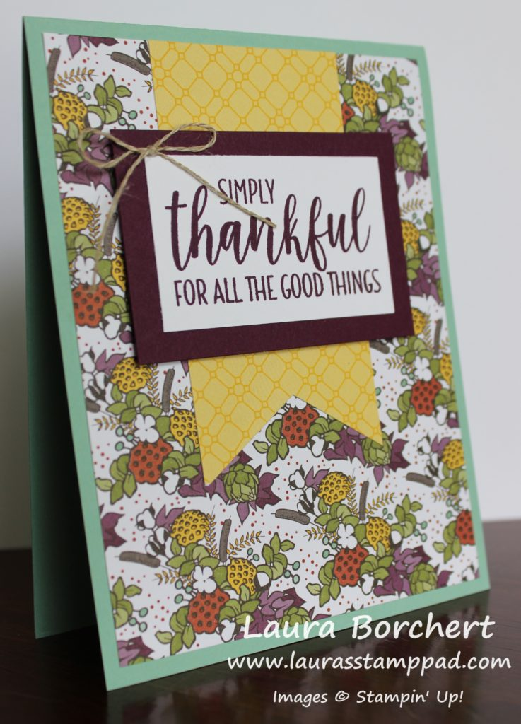 Simply Thankful For All The Good Things, www.LaurasStampPad.com