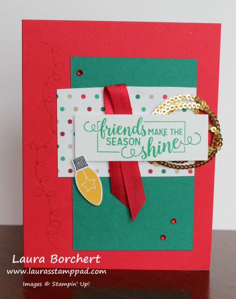 Friends Make the Season Shine, www.LaurasStampPad.com