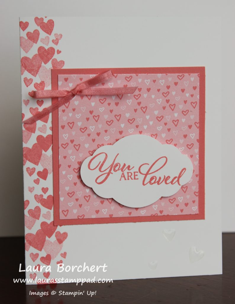 You are loved, www.LaurasStampPad.com