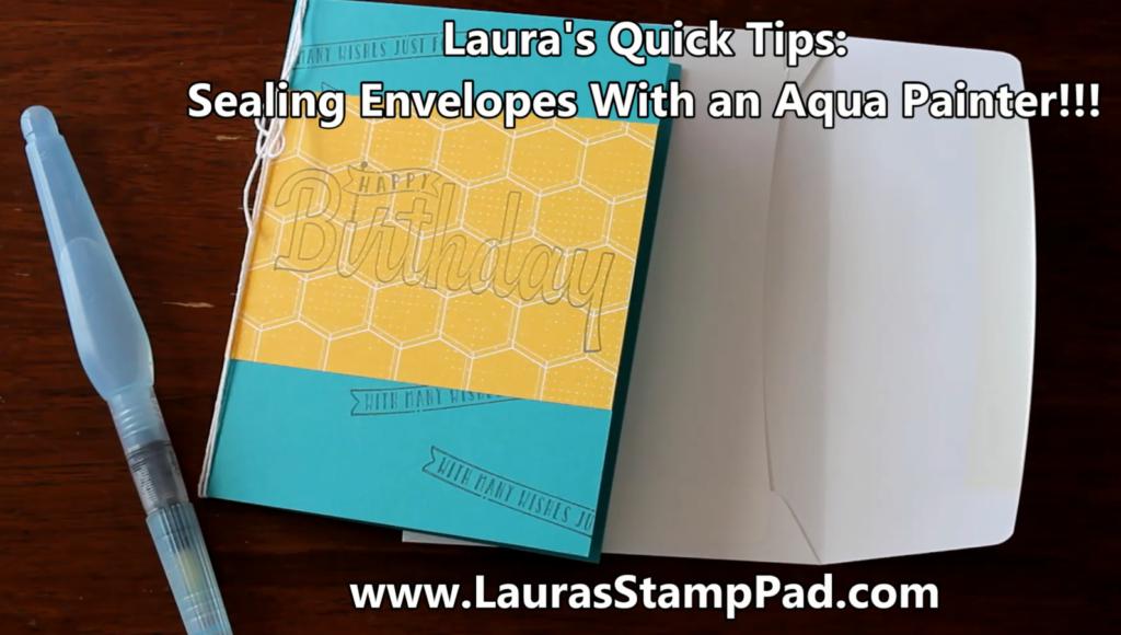 Sealing Envelopes, www.LaurasStampPad.com
