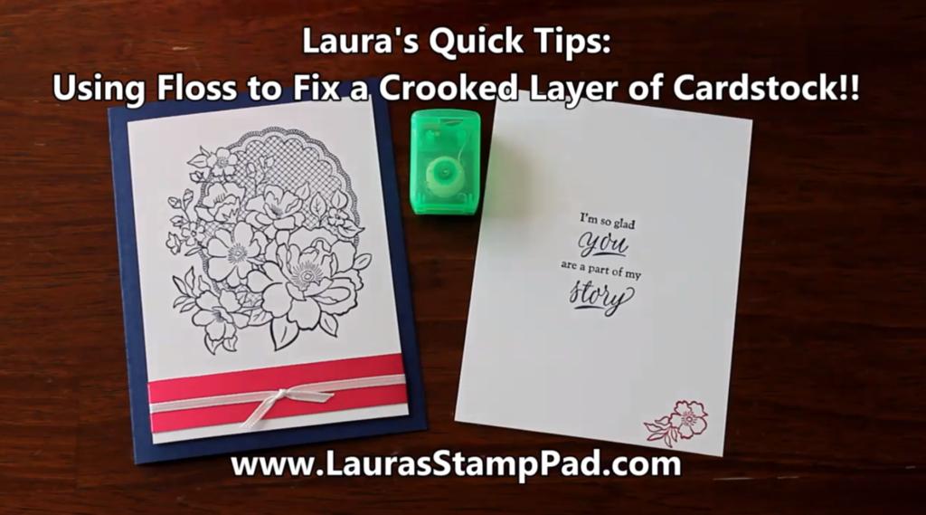 Using Dental Floss for Card Making, www.LaurasStampPad.com