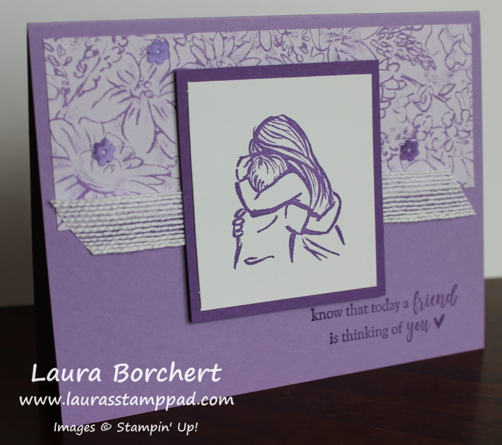 A Friend is Thinking of You, www.LaurasStampPad.com