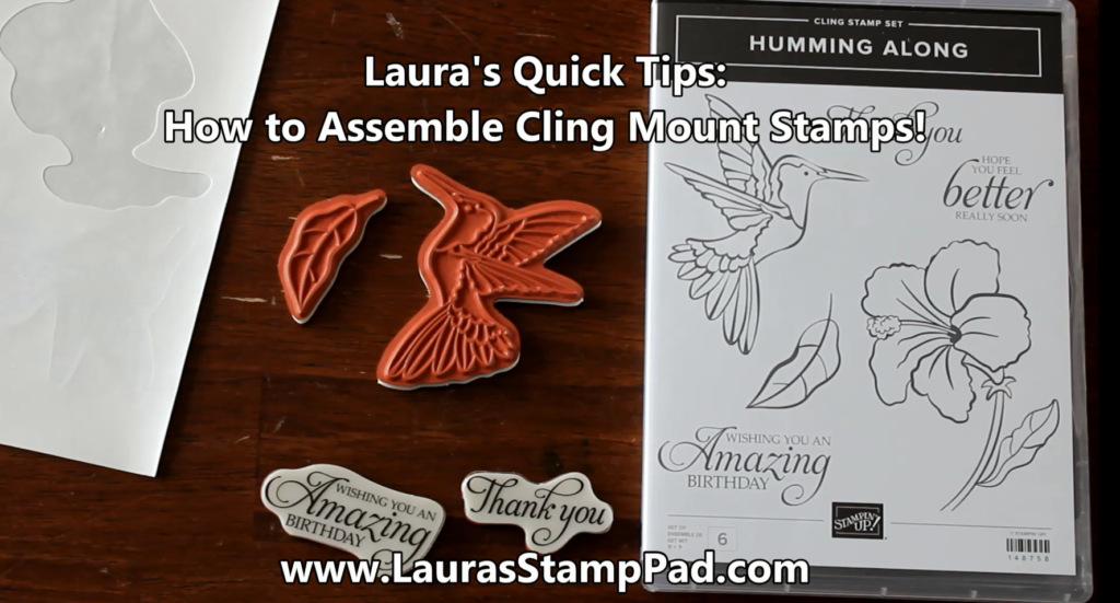Assemble Cling Stamps, www.LaurasStampPad.com