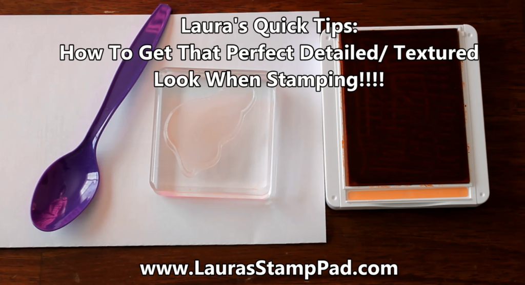 Textured Stamping, www.LaurasStampPad.com