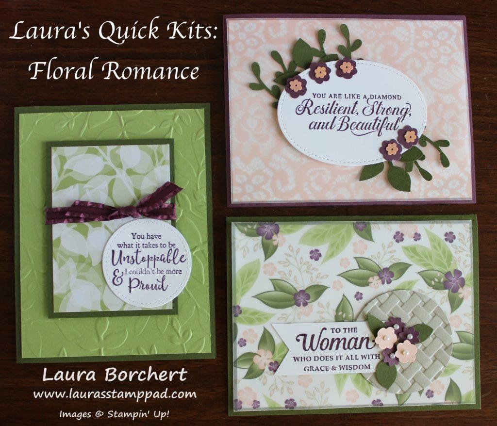 Laura's Quick Kits - Floral Romance, www.LaurasStampPad.com