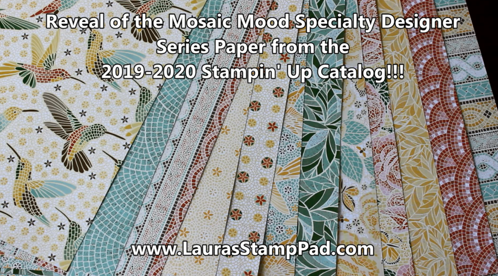 Mosaic Mood Specialty Paper, www.LaurasStampPad.com