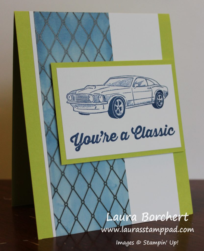 You're a Classic, www.LaurasStampPad.com
