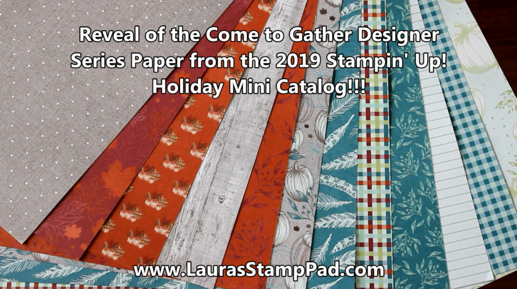 Come to Gather Designer Paper, www.LaurasStampPad.com