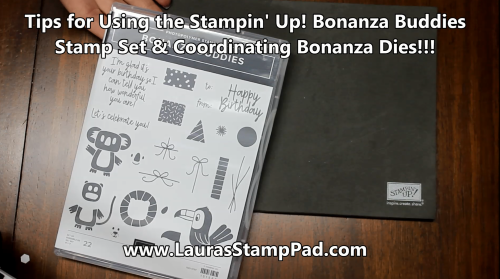 Stamping Tips for Bonanza Buddies, www.LaurasStampPad.com