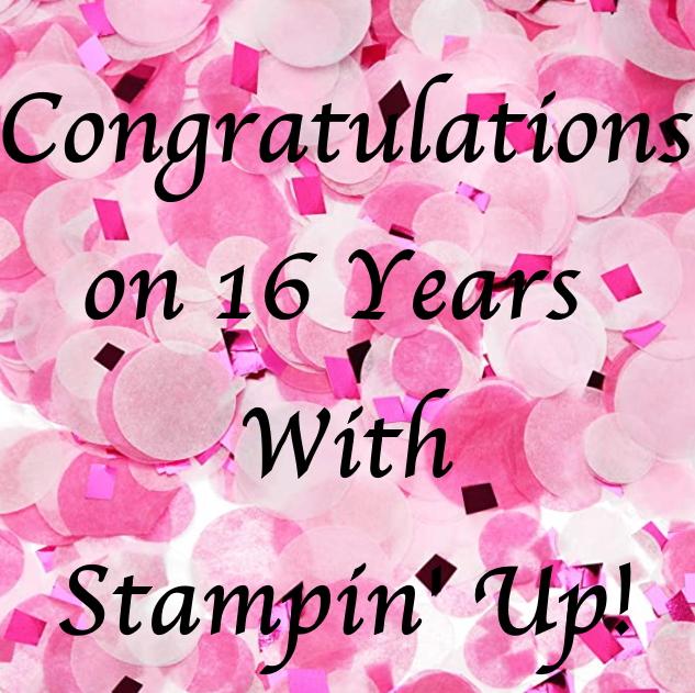 16 Years of Fun, www.LaurasStampPad.com
