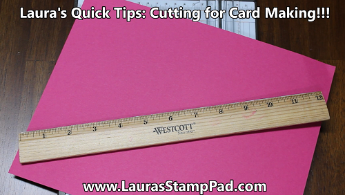 Cutting For Cards, www.LaurasStampPad.com