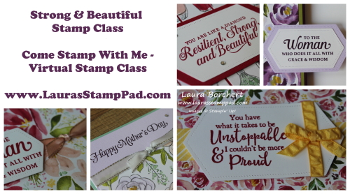 Mother's Day Stamp Class, www.LaurasStampPad.com