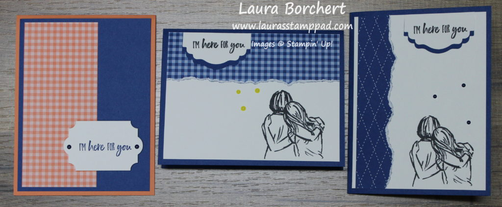 I'm here for you, www.LaurasStampPad.com