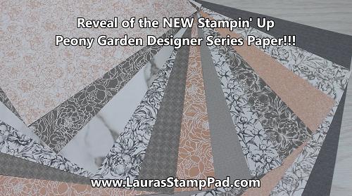 Peony Garden Paper, www.LaurasStampPad.com
