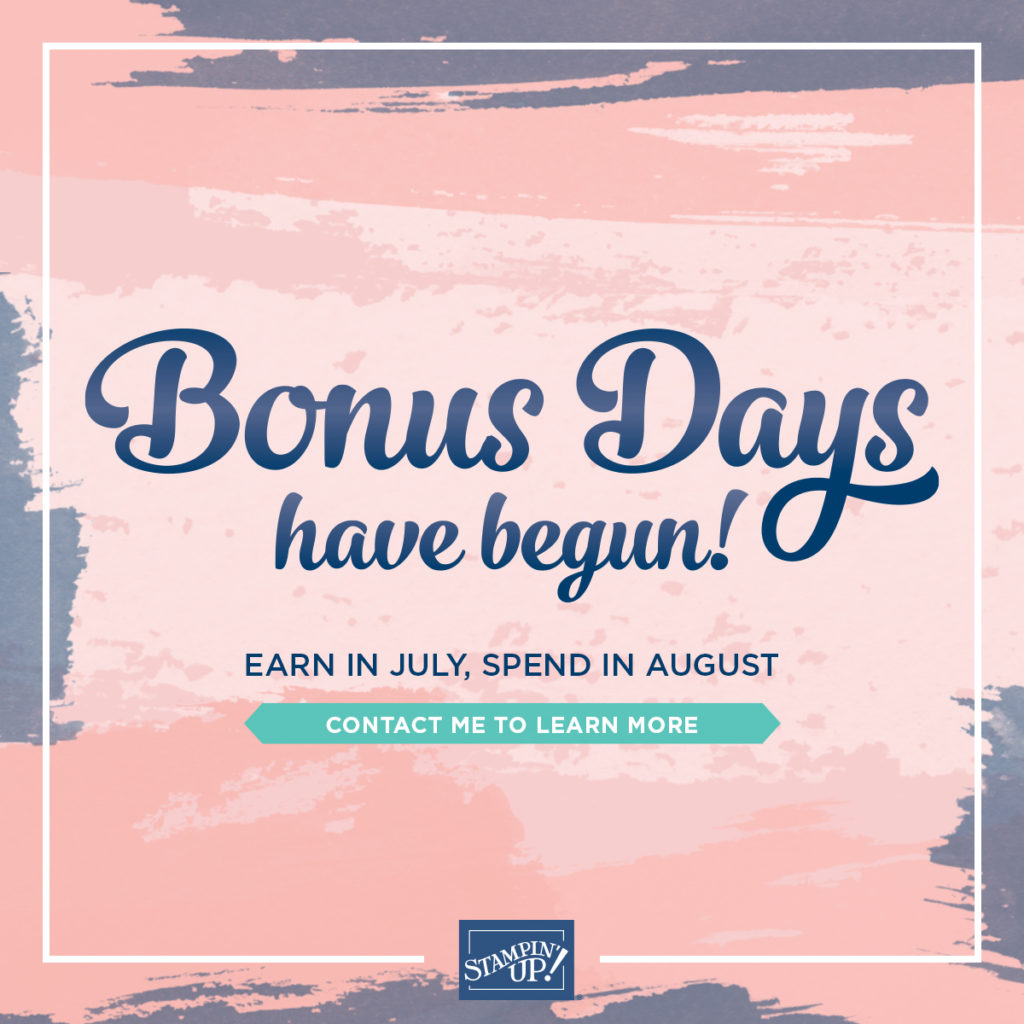 Bonus Days Are Back, www.LaurasStampPad.com